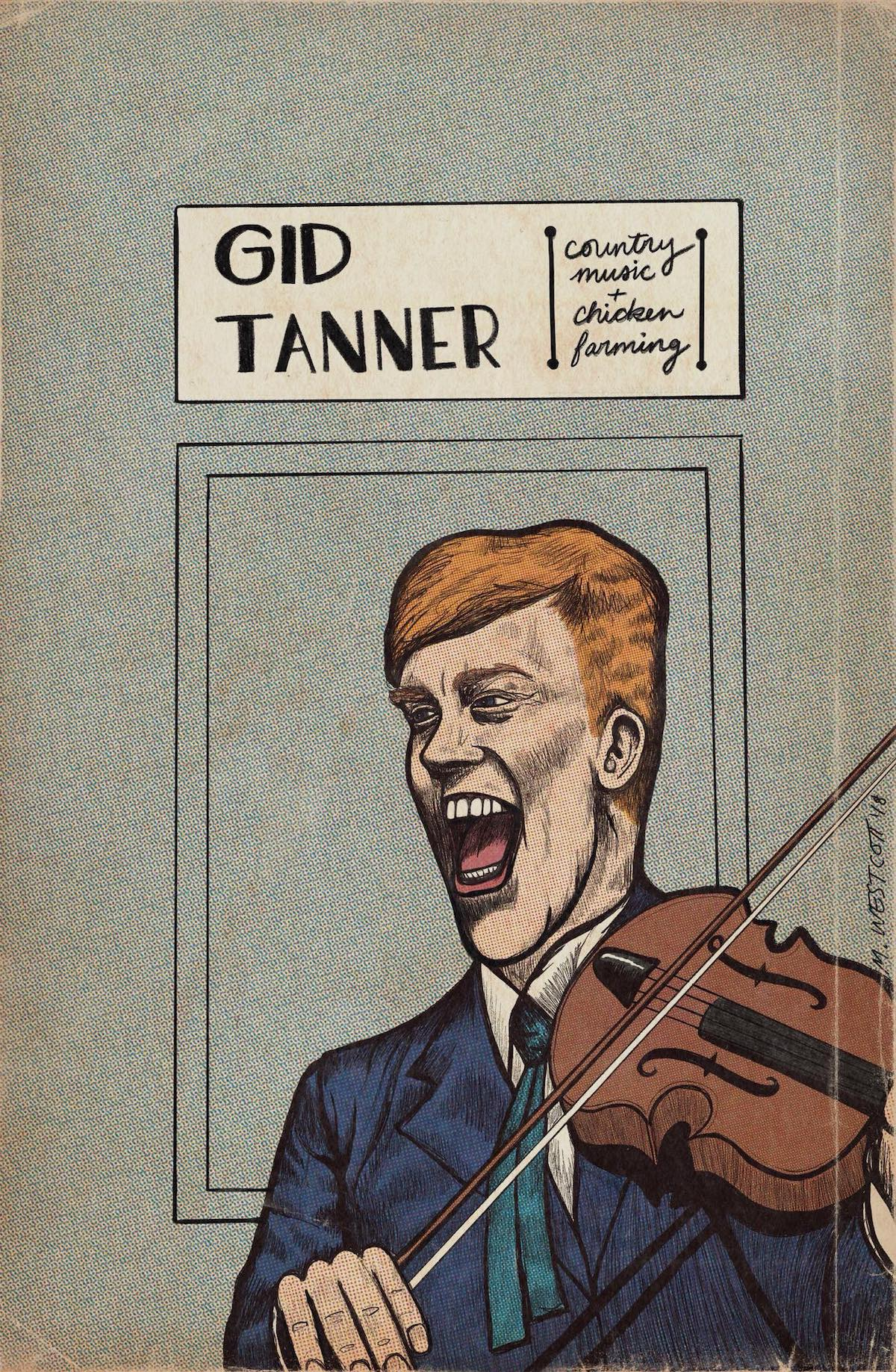 Gid Tanner by Megan Westcott